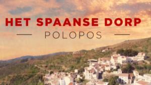 Kijkcijfers vrijdag: Spaanse Dorp Polopos blijft maar scoren